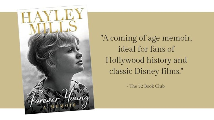 Forever Young book -- a coming of age memoir, ideal for fans of Hollywood history and classic Disney films.