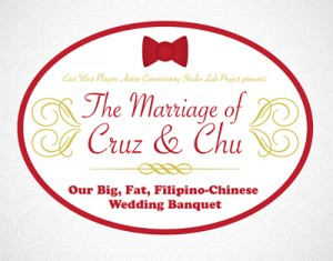 The Marriage of Cruz & Chu: Our Big Fat Filipino-Chinese Wedding Banquet