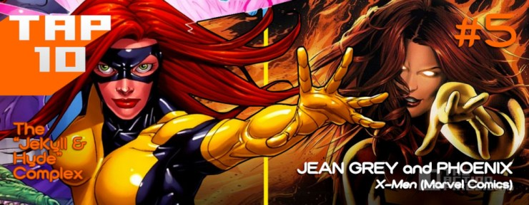 5_ jean grey Phoenix Top 10 #TAP10 dr jekyll and mr hyde. The Action Pixel. @theactionpixel
