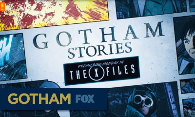 gotham series. fox. gotham stories. gotham's underworld. fox. the x files.entertainment on tap