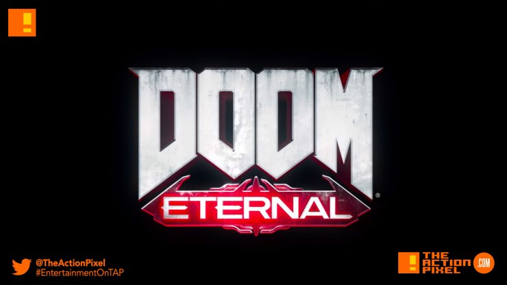 doom eternal, doom, bethesda, bethesda softworks, the action pixel, e3, teaser trailer, trailer, e3 expo, e3 2018, entertainment on tap
