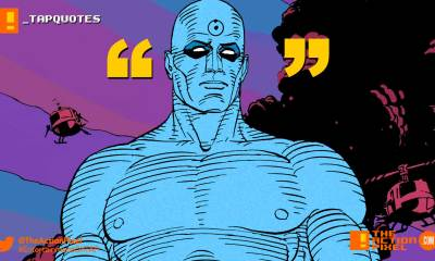 tap quotes, watchmen, puppets, we're all puppets laurie i'm just a puppet who can see the strings, dr. manhattan, manhattan, watchmen, dc comics, the action pixel, entertainment on tap,