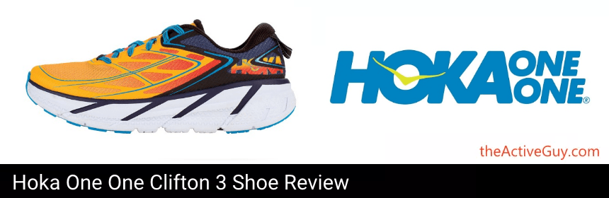 Hoka One One Clifton 3 Shoe Review | The Active Guy