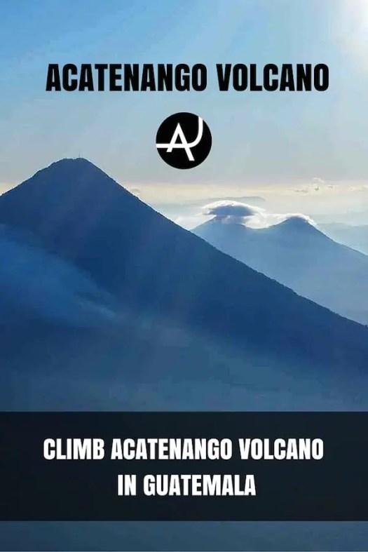 Acatenango Volcano Climb