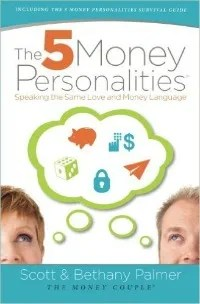 5 Money Personalities- Speaking the Same Love and Money Language money couple scott bethany palmer