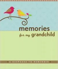 The Memories For My Grandchild A Keepsake To Remember Is One Of Best And Bestselling Gift Ideas Older Parents Who Have Everything
