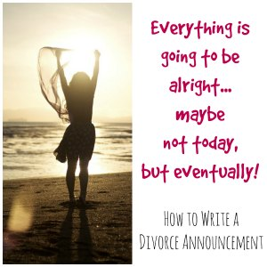 tips for writing a divorce announcement