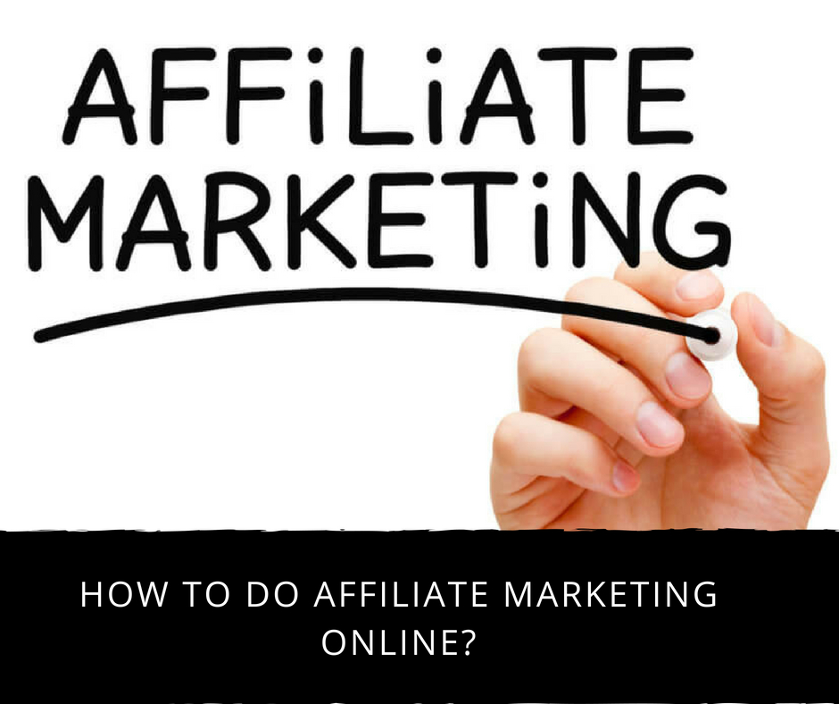 post17 - How To Do Affiliate Marketing Online