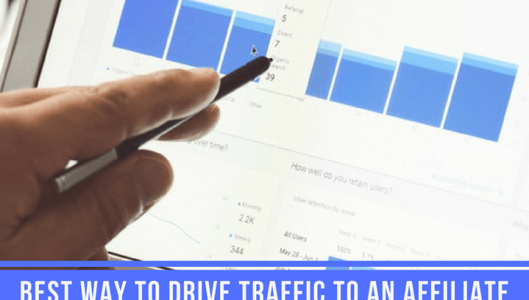 Best Way to Drive Traffic to an Affiliate Site?