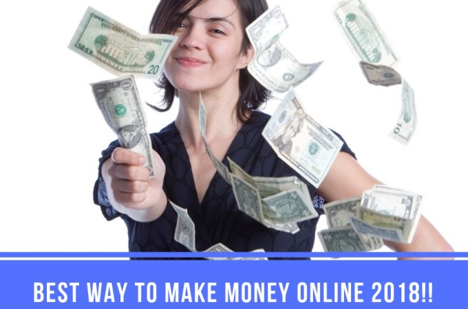 post49 - What is the Best Way to Make Money Online 2018