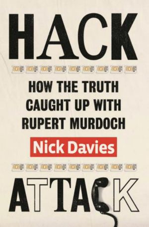 <i>Hack Attack</i> by Nick Davies.