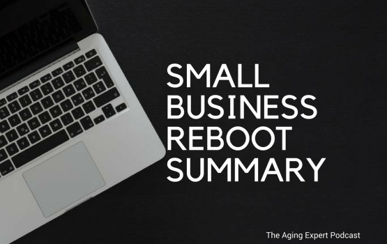 Small Business Reboot Summary