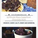 15 minute maca chocolate superfood bark