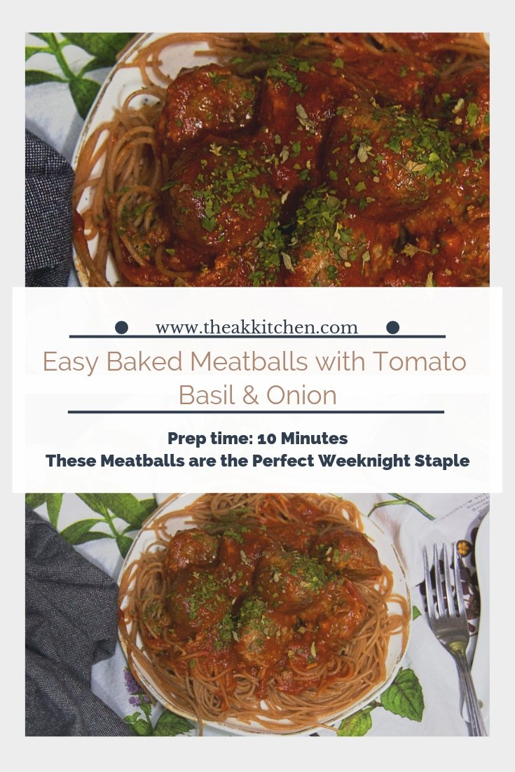 Easy Baked Meatballs with Tomato Basil & Onion