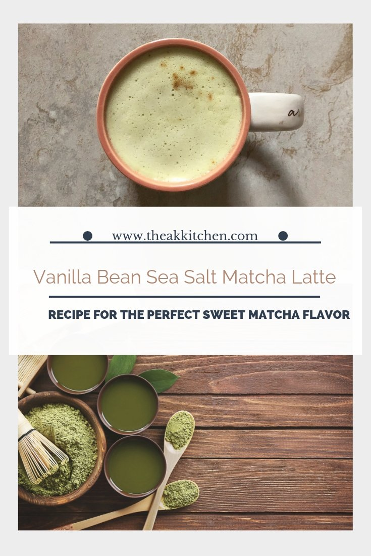 Vanilla Bean Sea Salt Matcha Latte Recipe