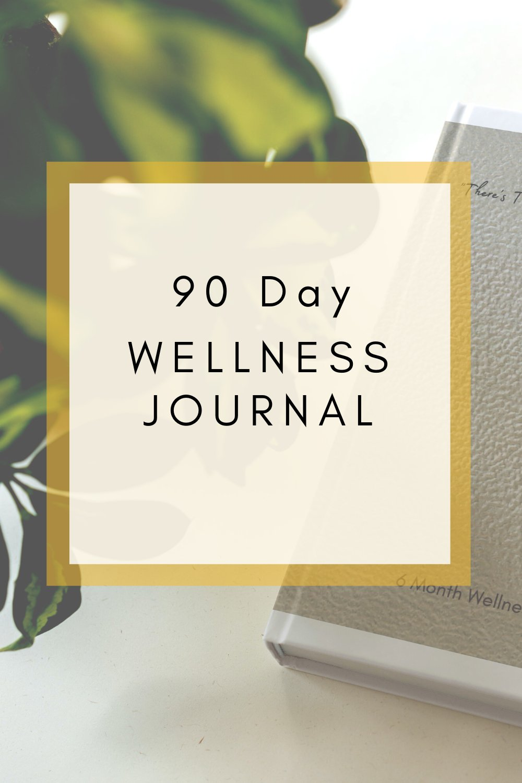 90 day wellness journal