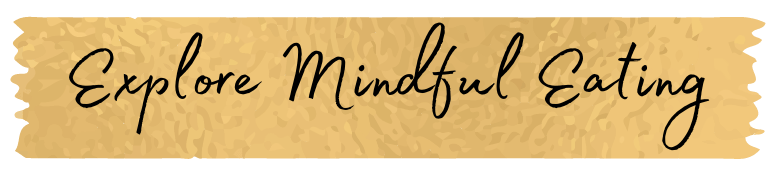 explore mindful eating
