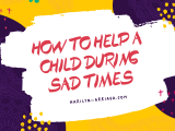 What to do With Kids Who Are Sad