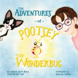 My children's book, The Adventures of Pootsey the Wonderbug, available on Amazon and Barnes and Noble