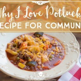 Why I Love Potlucks: A Recipe for Community
