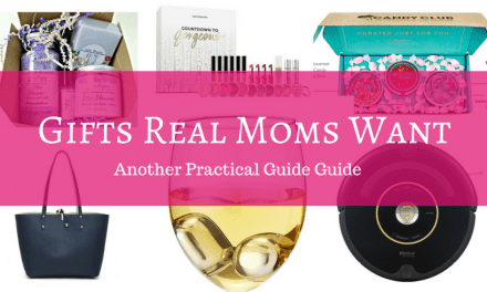 Ultimate Gifts For Mom – A Gift Guide For Real Moms!