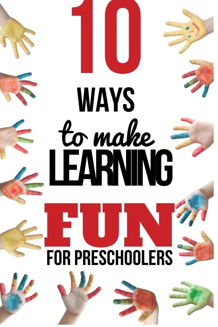 10 easy ways to make any activity into fun learning activities for preschoolers and kids. Every activity is a chance to learn and can be fun! Fun preschool learning activities are everywhere!