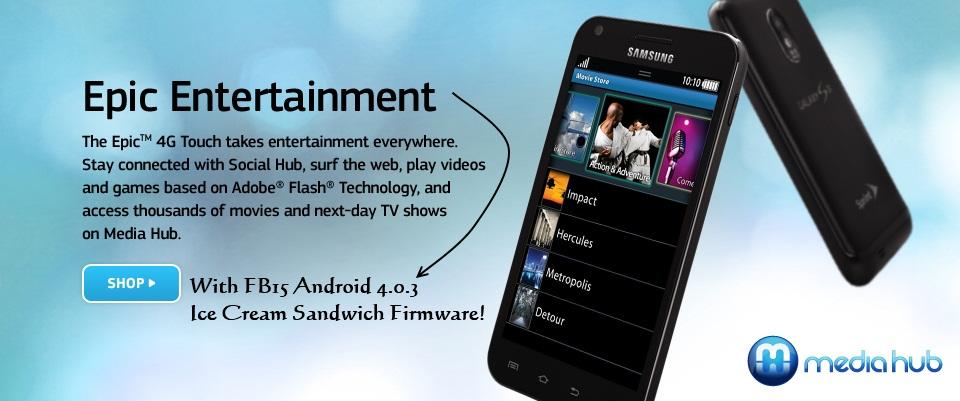 FB15 Ice Cream Sandwich Epic 4G Touch
