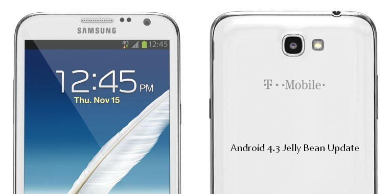 T-Mobile Galaxy Note 2 Android 4.3 Jelly Bean Upgrade