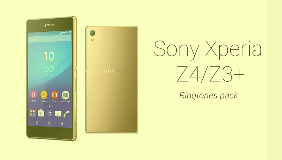 Sony Xperia Z4 Ringtones