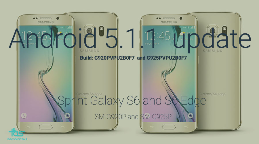 Sprint Galaxy S6 and S6 Edge Android 5.1.1 Update