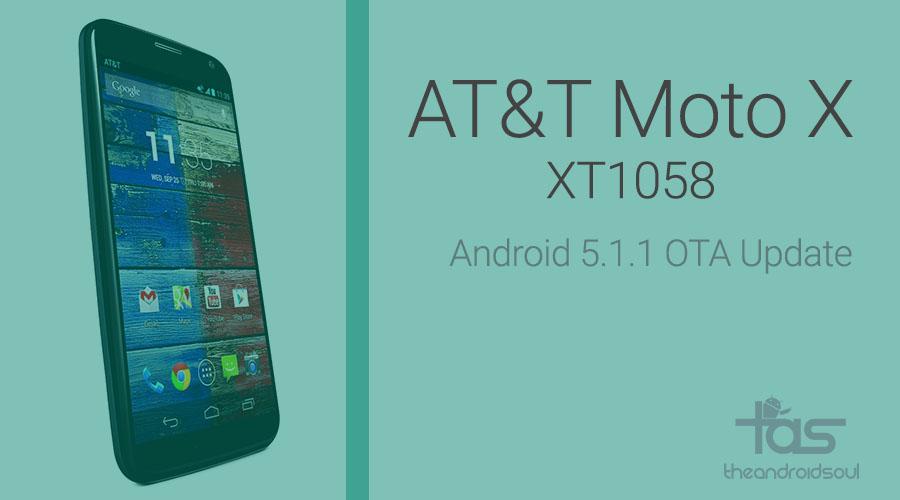 AT&T Moto X 5.1.1 OTA