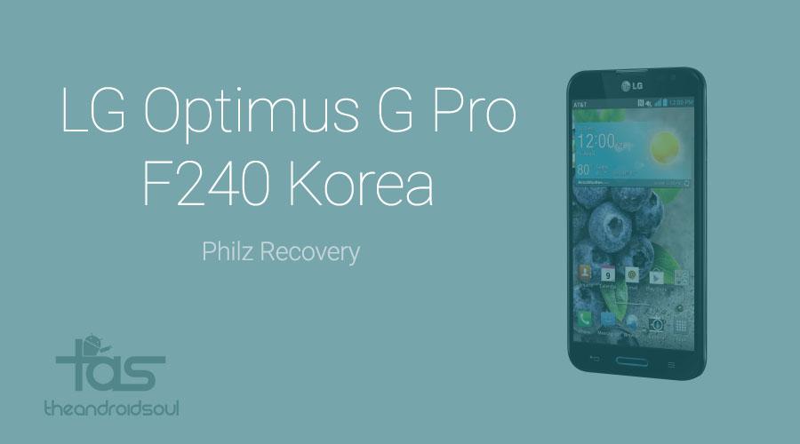LG Optimus G Pro F240 Philz Recovery