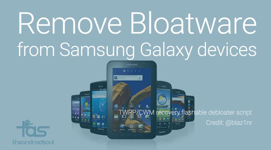 Samsung Galaxy Bloatware Removal Tool
