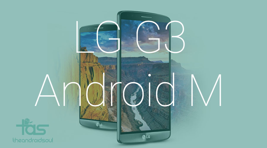lg g3 android m