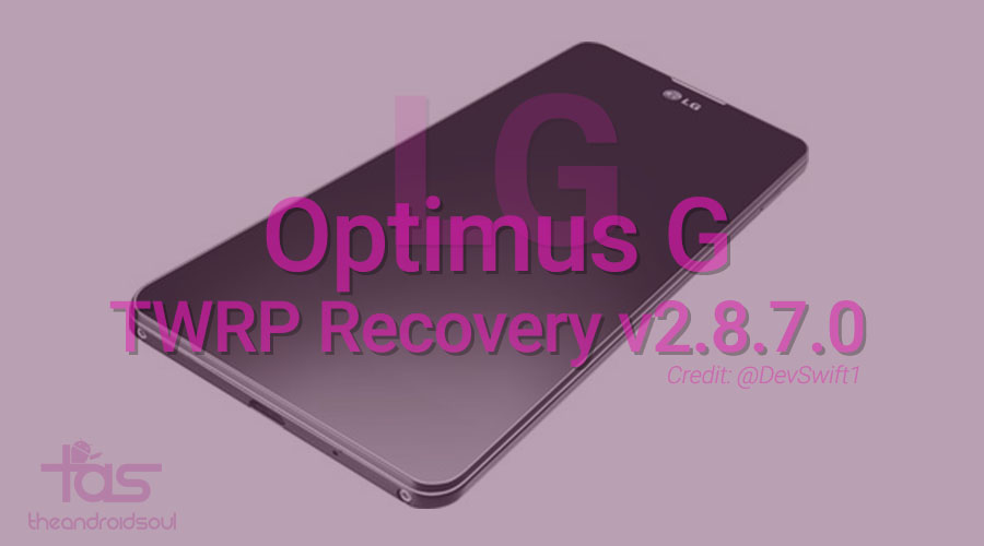 lg optimus g twrp recovery 2.8.7.0