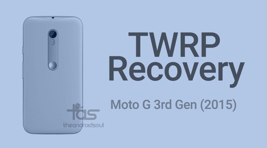 Moto G 3rd Gen TWRP Recovery