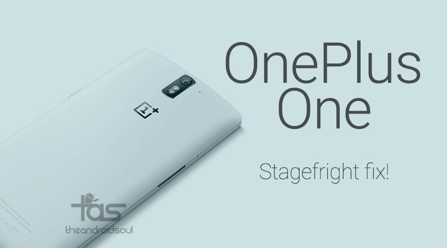 oneplus one update stagefright fix