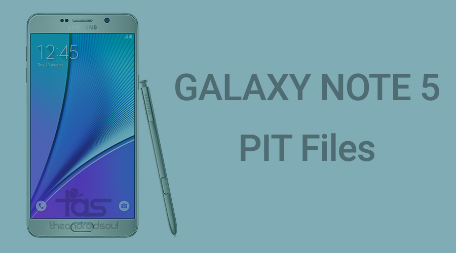 Galaxy Note 5 PIT file