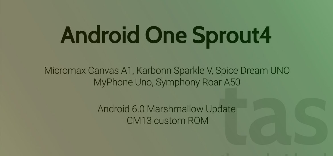 Android One Sprout4 CM13 ROM