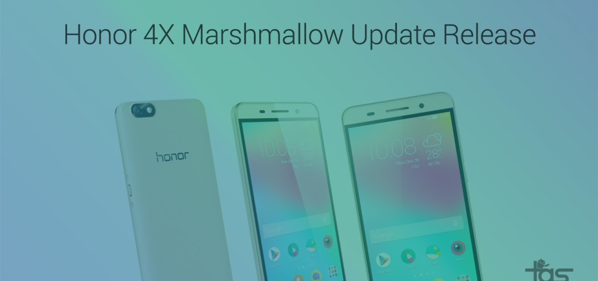 honor 4x Marshmallow update