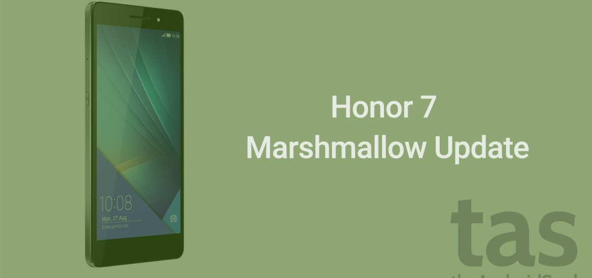 honor 7 Marshmallow update release