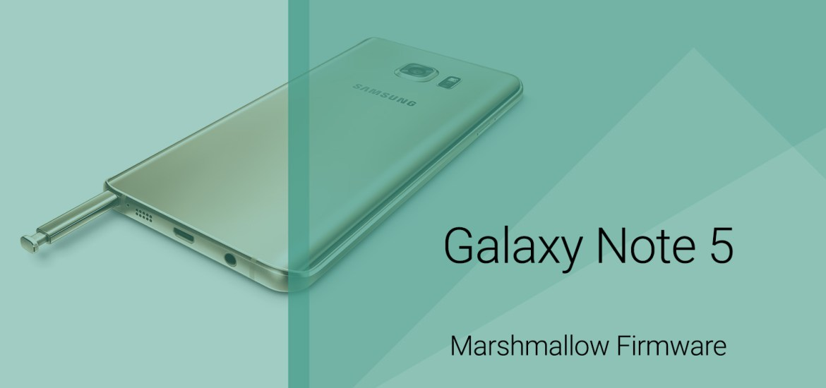 Note 5 Marshmallow firmware