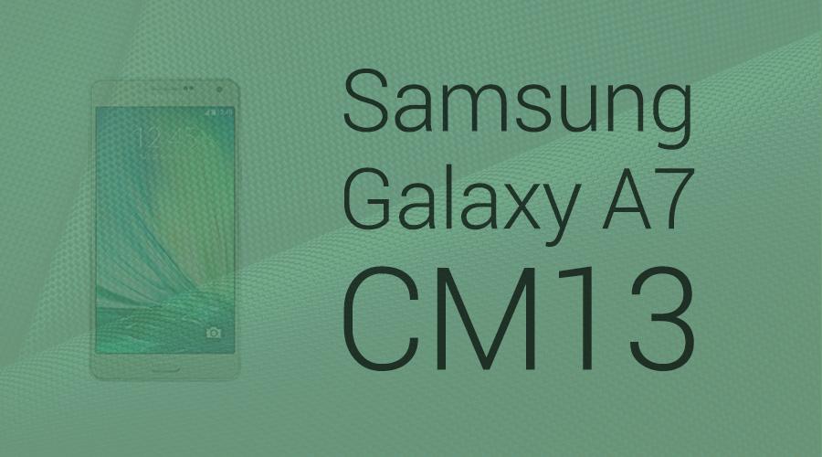 galaxy a7 cm13 Marshmallow update