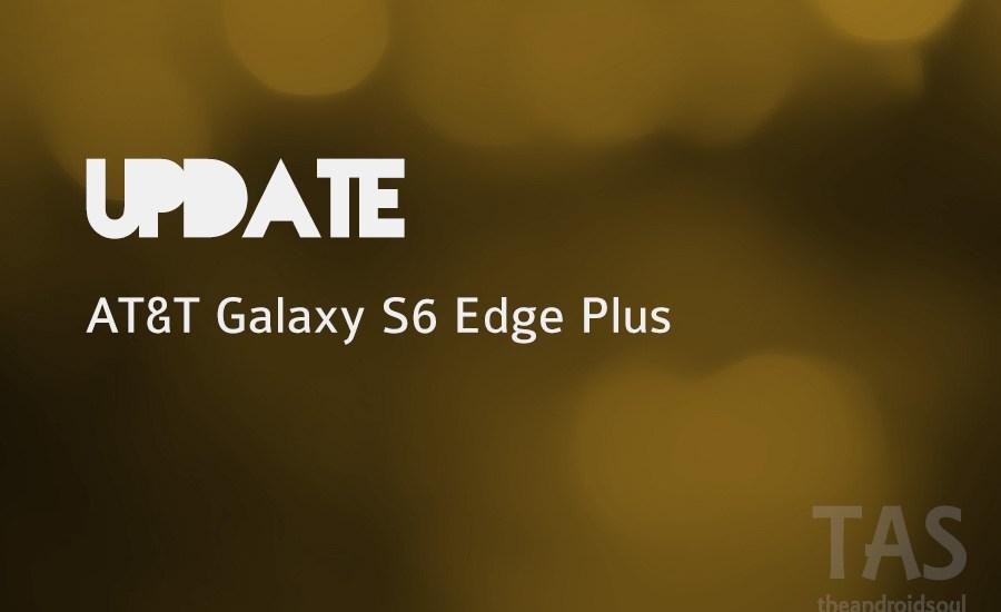 AT&T s6 edge plus 6.0 ota update
