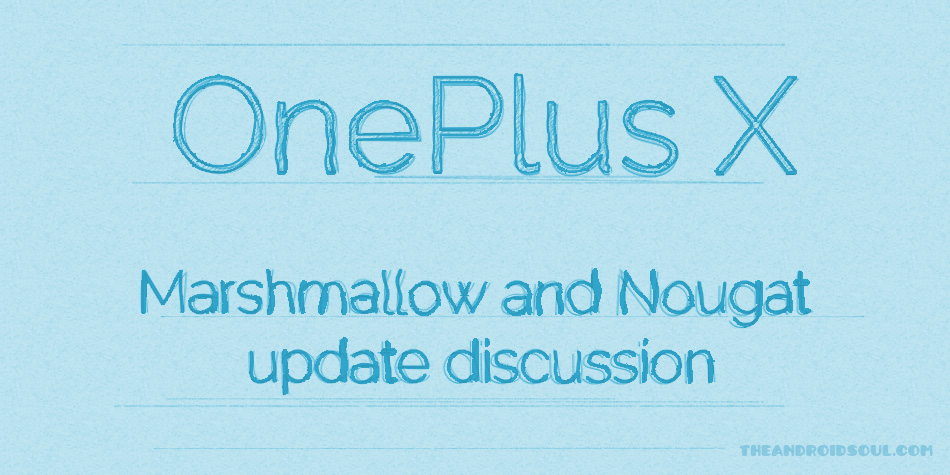 oneplus-x-marshmallow-nougat