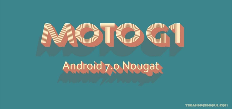 moto g1 Nougat