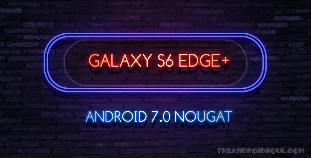s6-edge-plus-nougat-release