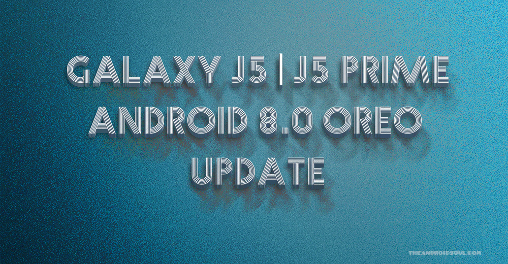 Galaxy J5 Oreo Update