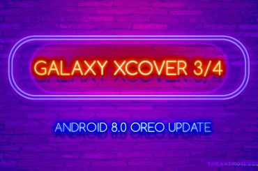 Galaxy Xcover 3 and 4 Oreo Update
