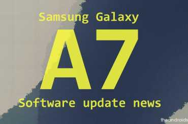 Samsung Galaxy A7 update release news